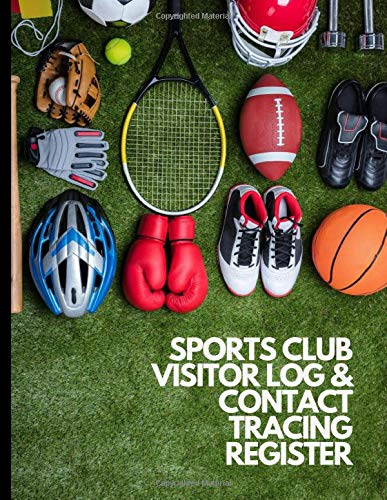 Sports Club Visitor Log Book & Contact Tracing Register: For Sports Business, Clubs, Teams | Sports Field Background | Track and Trace, Record, ... | Required for Health and Safety |