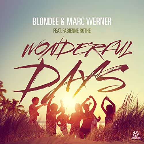Blondee & Marc Werner feat. Fabienne Rothe