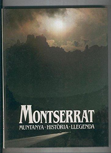 Montserrat, muntanya-historia-llegenda