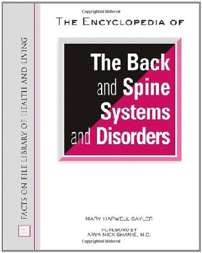 The Encyclopedia of the Back and Spine Systems and Disorders (Facts on File Library of Health and Living) (English Edition)