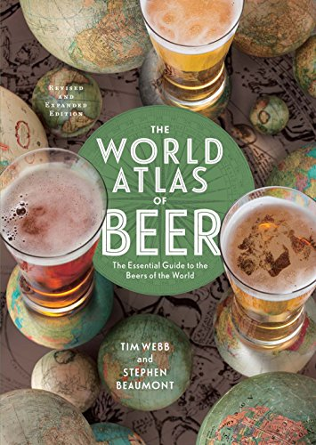 The World Atlas of Beer, Revised & Expanded