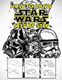 How to draw Star Wars: Learn to Draw Star Wars Characters Step by Step