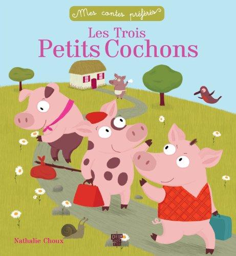 Les trois petits cochons (Histoires)