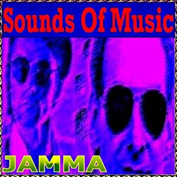 Sounds of Music pres. Jamma