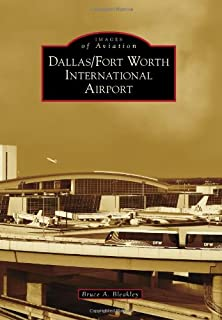 Dallas/Fort Worth International Airport (Images of Aviation)
