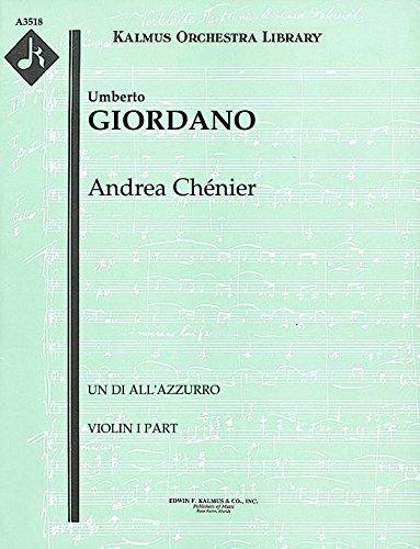 Andrea Chénier (Un di all'azzurro): Violin I part (Qty 4) [A3518]