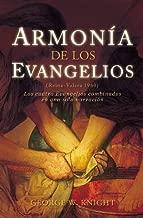Armonia de los Evangelios: (Reina-Valera 1960) los Cuatro Evangelios Combinados en una Sola Narracion (Spanish Edition)