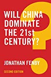 Will China Dominate the 21st Century? (Global Futures) (English Edition)
