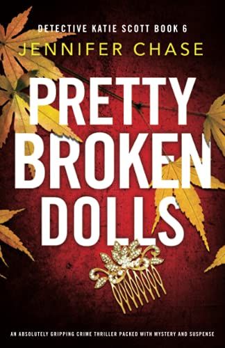 Pretty Broken Dolls: An absolutely …