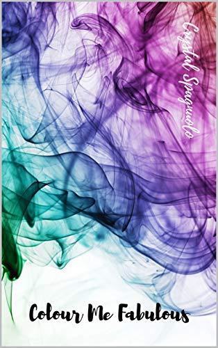 Colour Me Fabulous (English Edition)