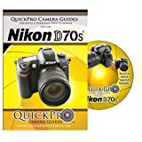 Nikon D70s Instructional DVD by QuickPro Camera Guides