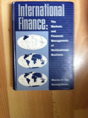 International Finance: The Markets and Financial Management of Multinational Business (McGraw-Hill series in finance)
