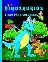 Libro de colorear de dinosaurios para niños: Ideal para niños de 4 a 8 años, libros para colorear para niños y niñas, un gran regalo para niños pequeños y preescolares con dinosaurios increíbles
