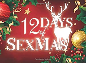 12 Day of SexMas: Christmas Gift for Boyfriend Husband Couple Naughty Sex Coupons Book and Vouchers for Him for Better Sex Life