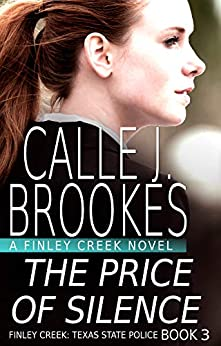 The Price of Silence (Finley Creek Book 3) by [Calle J. Brookes]