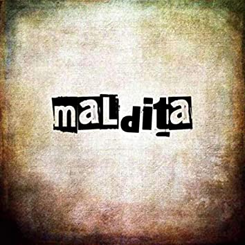Maldita (Version Acústica)