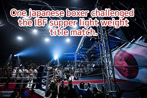 One Japanese boxer challenged the IBF supper light weight title match. (English Edition)