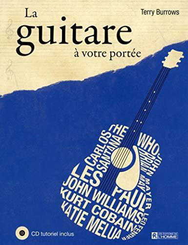 La guitare à votre portée + CD tutoriel inclus