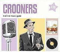 Crooners - Naive Music..