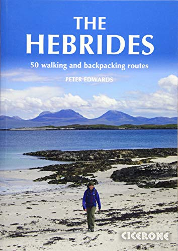 The Hebrides: 50 Walking and Backpacking Routes (Cicerone Guides)