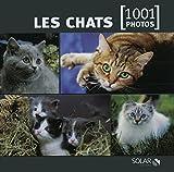 Les chats en 1001 photos NE