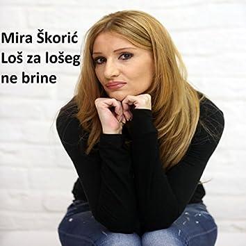 Los Za Loseg Ne Brine