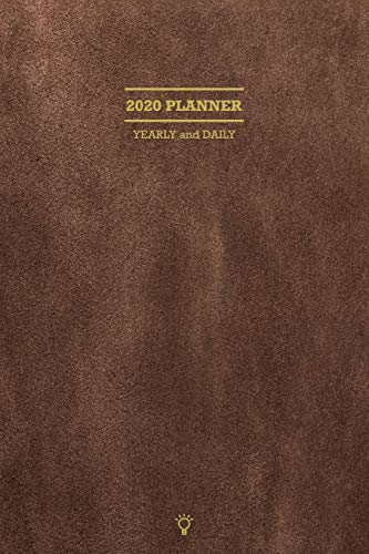 2020 Smart Planner Yearly and Daily: Classic & Simple for business, With Calendar, Daily Planner, Personal Goal Setting with Action and Strategy, ... Gift for New Inspiration for the Year 2020