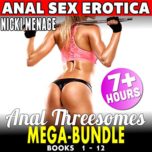 Anal Threesomes Mega-Bundle - 12 Pack audiobook cover art