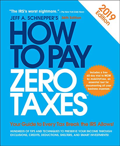 How to Pay Zero Taxes, 2019