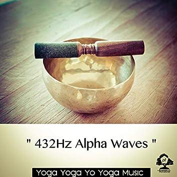 """ 432Hz Alpha Waves """