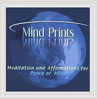 Mind Prints-Meditation & Affirmations for Peace of