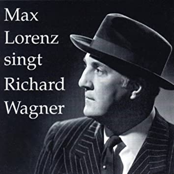 Max Lorenz singt Richard Wagner (Vol.2)
