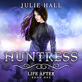 Huntress     Life After, Book 1              By:                                                                                                                                 Julie Hall                               Narrated by:                                                                                                                                 Vanessa Moyen                      Length: 8 hrs and 48 mins     73 ratings     Overall 4.3