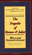 The Tragedie of Romeo and Juliet: Applause First Folio Editions (Applause Shakespeare Library Folio Texts) (Applause Books)