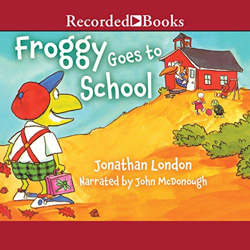 Froggy Goes to School audiobook cover art
