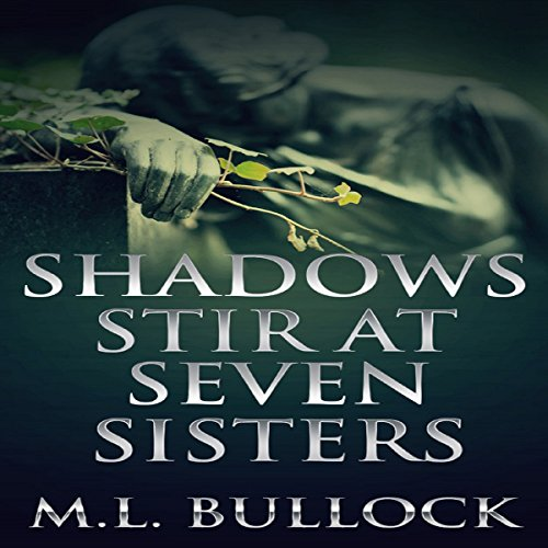 Shadows Stir at Seven Sisters audiobook cover art