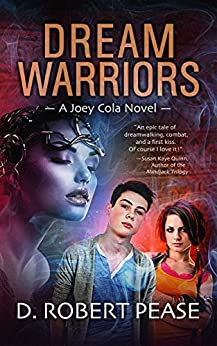 [D. Robert Pease, Lane Diamond, Willliam Hampton]のDream Warriors (Joey Cola Book 1) (English Edition)