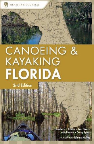 Canoeing and Kayaking Florida (Canoe and Kayak Series)