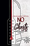 No Ghosts (The Cowboy and the Dom Book 3)