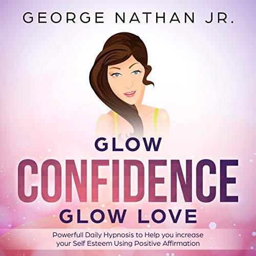 『Glow Confidence, Glow Love』のカバーアート