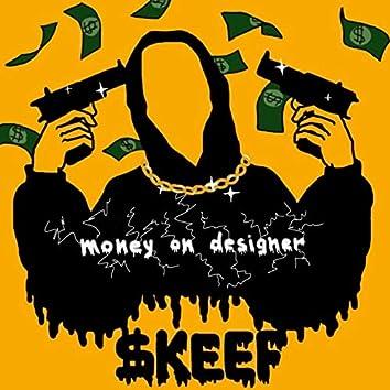 Money on Designer