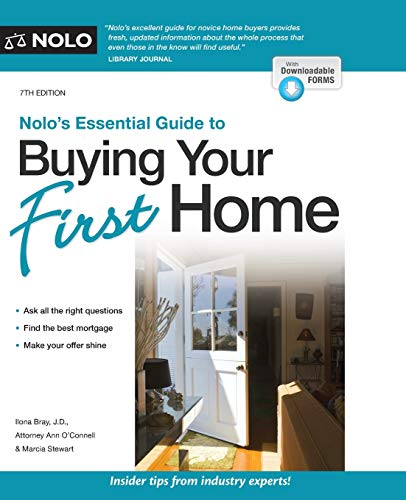 Compare Textbook Prices for Nolo's Essential Guide to Buying Your First Home Seventh Edition ISBN 9781413327007 by Bray J.D., Ilona,O'Connell, Ann,Stewart, Stewart
