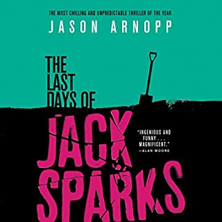 The Last Days of Jack Sparks audiobook cover art