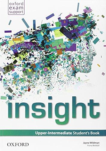 Insight. Upper-intermediate. Student's book-Workbook. Per le Scuole superiori. Con e-book. Con espansione online