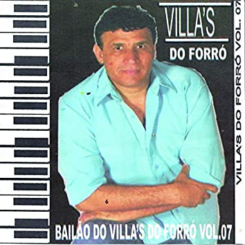 Bailão do Villas do Forró, Vol. 7