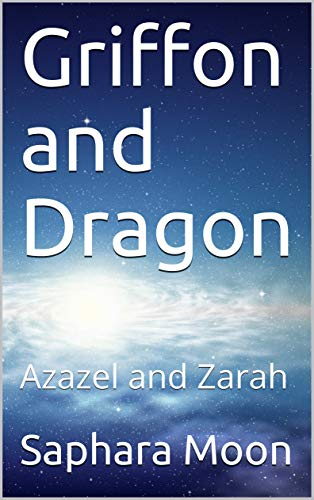 Griffon and Dragon: Azazel and Zarah (Dungeons and Love Book 1) (English Edition)