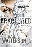 Fractured: An Ellie MacIntosh Thriller (Detective Ellie MacIntosh, 4)