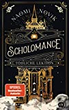 Scholomance – Tödliche Lektion: Das epische Dark-Fantasy-Highlight und Band 1 der New-York-Times-Bestsellertrilogie (Die Scholomance-Reihe, Band 1) von Naomi Novik