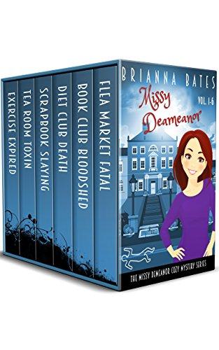Missy DeMeanor Cozy Mysteries Vol. 1-6: Missy DeMeanor Cozy Mysteries (English...