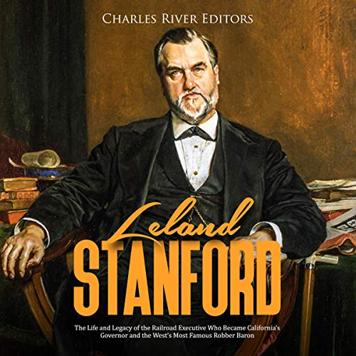 Leland Stanford audiobook cover art